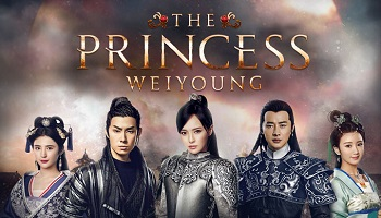 Princess Weiyoung Chinese Drama