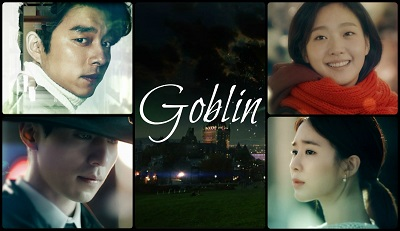 Goblin: The Lonely and Great God Korean Drama - Gong Yoo, Kim Go Eun, Lee Dong Wook, Yoo In Na