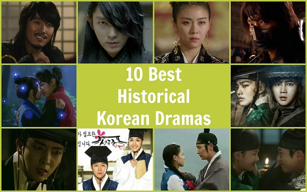 10 Best Historical (Sageuk) Korean Dramas | Kdrama Kisses
