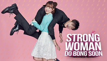 Strong Woman Do Bong Soon Korean Drama - Park Hyung Shik and Park Bo Young