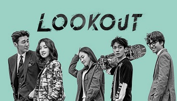 Lookout Korean Drama - Kim Young Kwan, Lee Shi Young, Kim Seul Gi, Key, Kim Tae Hoon
