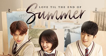 Love Til The End Of Summer Chinese Drama - Zheng Schuang and Chen Xue Dong