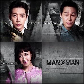Man to Man Korean Drama - Park Hae Jin, Park Sung Woong, Kim Min Jung