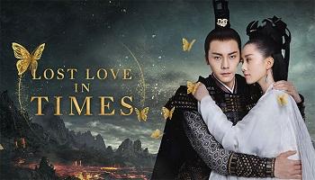 Lost Love In Times Chinese Drama - William Chan and Cecilia Liu