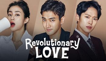 Revolutionary Love Korean Drama - Choi Siwon, Kang So Ra, Gong Myung