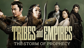 Tribes and Empires: The Storm of Prophecy Chinese Drama