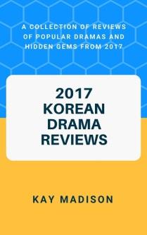2017 Korean Drama Reviews