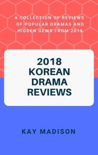 2018 Korean Drama Reviews