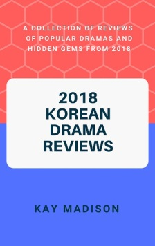 2018 Korean Drama Reviews