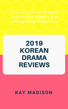 2019 Korean Drama Reviews